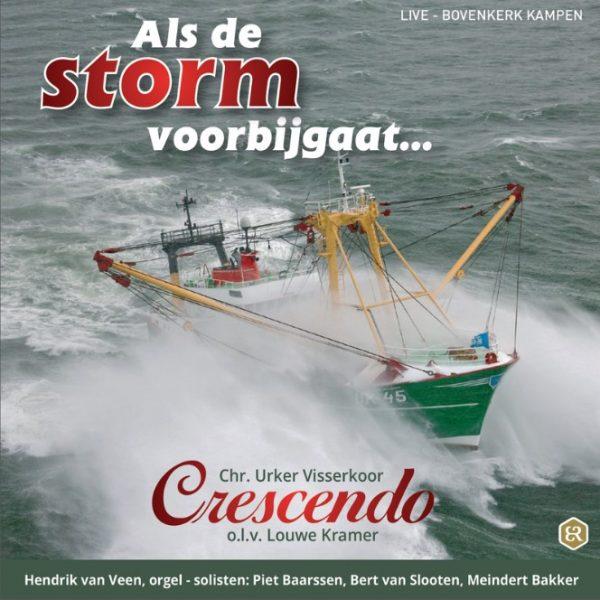 Als de storm voorbijgaat... - Urker Visserskoor Crescendo