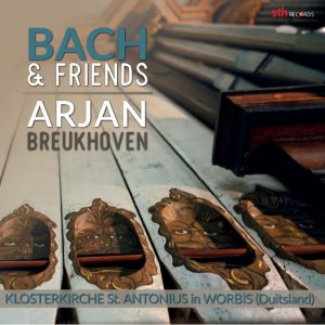 Bach & Friends - Arjan Breukhoven