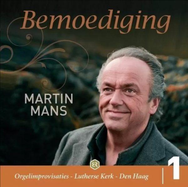 Bemoediging - deel 1 - Martin Mans