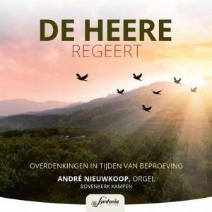 De Heer regeert - André Nieuwkoop