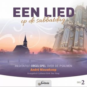 Een lied op de sabbatdag - deel 2 - André Nieuwkoop