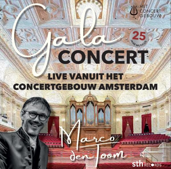 Jubileumconcert Marco den Toom | Live vanuit het Concertgebouw te Amsterdam