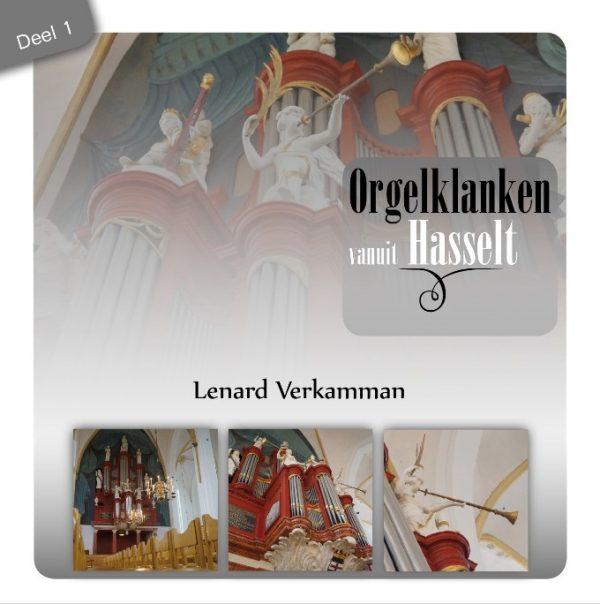 Orgelklanken vanuit Hasselt - Lenard Verkamman