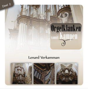 Orgelklanken vanuit Kampen - deel 2 - Lenard Verkamman
