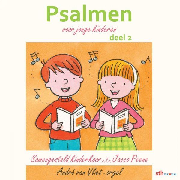 Psalmen voor jonge kinderen - Deel 2 - Samengesteld kinderkoor
