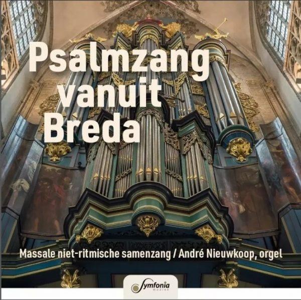 Psalmzang vanuit Breda - André Nieuwkoop