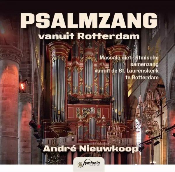 Psalmzang vanuit Rotterdam - André Nieuwkoop