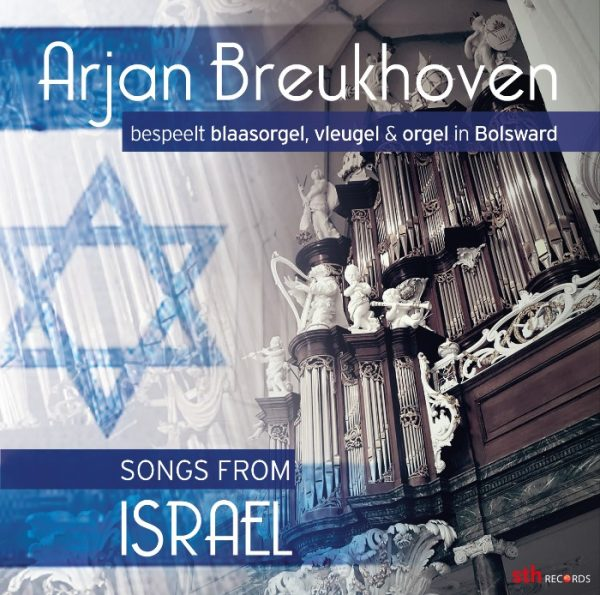 Songs from Israel - Arjan Breukhoven