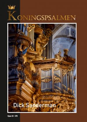 Dick Sanderman - Koningspsalmen - deel 1 - noten