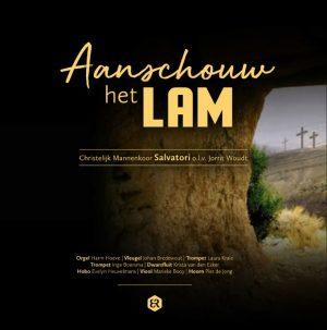 Aanschouw het Lam - Chr. mannenkoor Salvatori