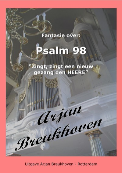 Arjan Breukhoven | Fantasie over Psalm 98 - noten