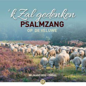 'k Zal gedenken - Psalmzang op de Veluwe