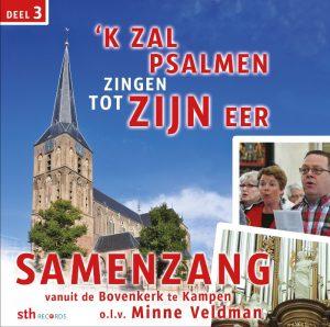 'k Zal psalmen zingen tot Zijn eer - Deel 3 - Minne Veldman