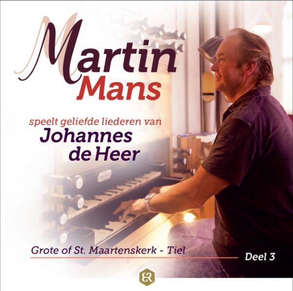 Martin Mans speelt geliefde liederen van Johannes de Heer - deel 3