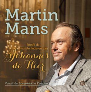 Martin Mans - speelt liederen van Johannes de Heer