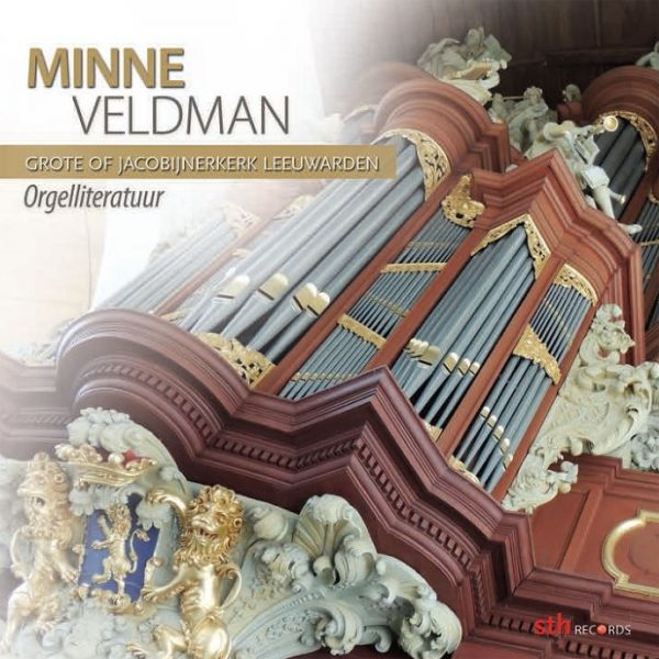Minne Veldman - Orgelliteratuur Grote of Jacobijnerkerk Leeuwarden