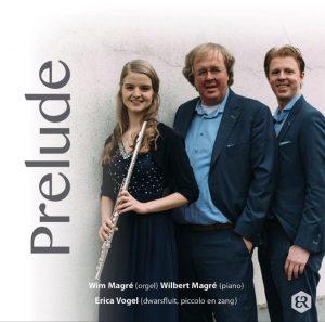 Prelude - Wim en Wilbert en Erica Vogel