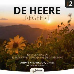De HEERE regeert - deel 2 | André Nieuwkoop