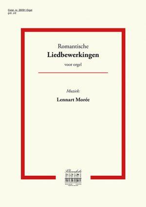 Lennart Moree | Romantische liedbewerkingen voor orgel (deel 1) - klavar
