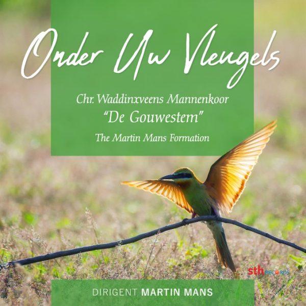 Onder Uw Vleugels | De Gouwestem & The Martin Mans Formation