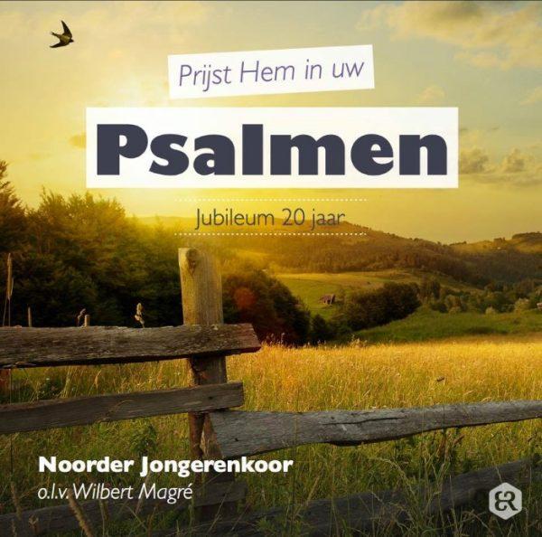 Prijst Hem in uw psalmen - Noorder Jongerenkoor