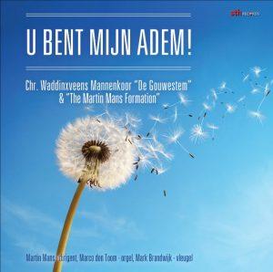 U bent mijn adem! | De Gouwestem en The Martin Mans Formation