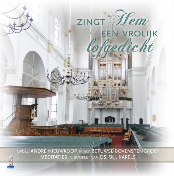 Zingt Hem een vrolijk lofgedicht - deel 1 | André Nieuwkoop