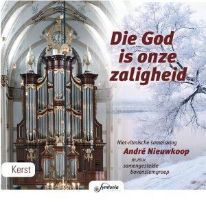 Die God is onze zaligheid | André Nieuwkoop