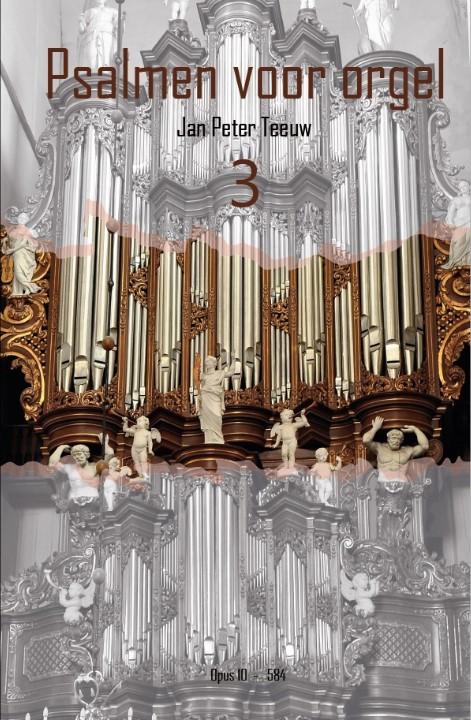 Jan Peter Teeuw | Psalmen voor orgel - deel 3 - noten