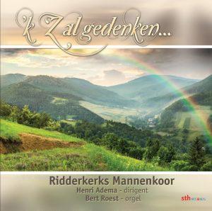 'k Zal gedenken... | Ridderkerks Mannenkoor