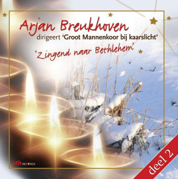 Arjan Breukhoven dirigeert 'Groot Mannenkoor bij kaarslicht' - deel 2