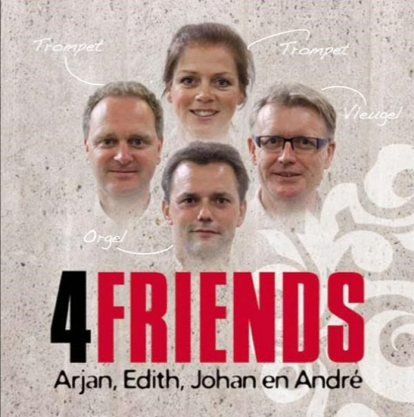 4Friends | André, Johan, Arjan en Edith