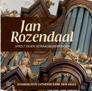 Jan Rozendaal speelt eigen koraalbewerkingen