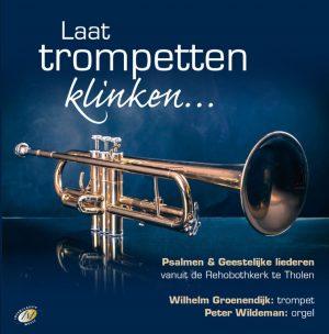 Laat trompetten klinken… | Wilhelm Groenendijk