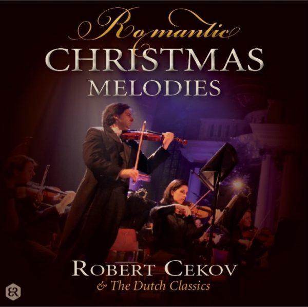Romantic Christmas Melodies   Robert Cekov
