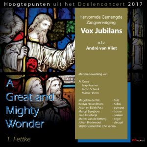 A Great and Mighty Wonder | Vox Jubilans