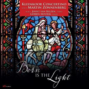 Born is the Light | Kleinkoor Concertino