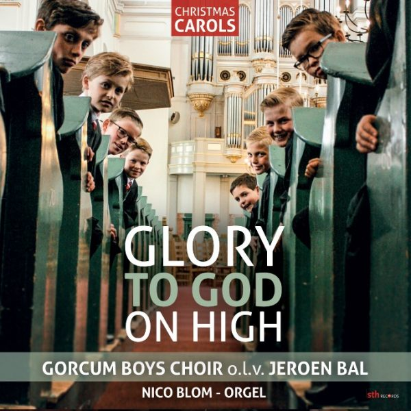 Glory to God on high | Gorcum Boys Choir