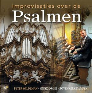 Improvisaties over de Psalmen | Peter Wildeman