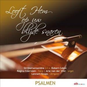 Looft Hem op uw blijde snaren   Psalmen vanuit Bolsward