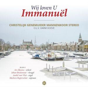Wij loven U Immanuel | Chr. Genemuider mannenkoor Stereo