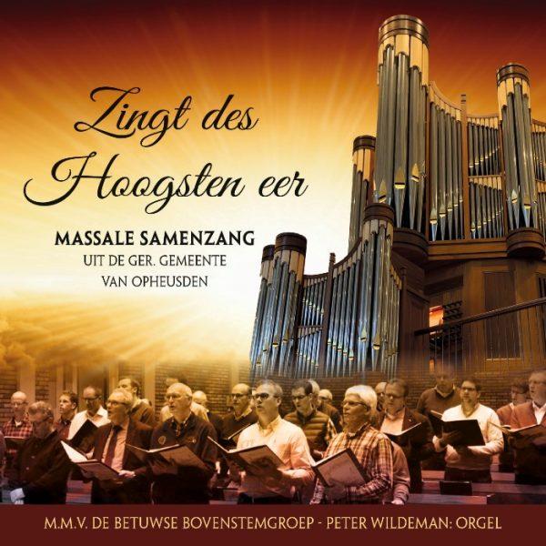 Zingt des hoogsten eer | Samenzang Opheusden