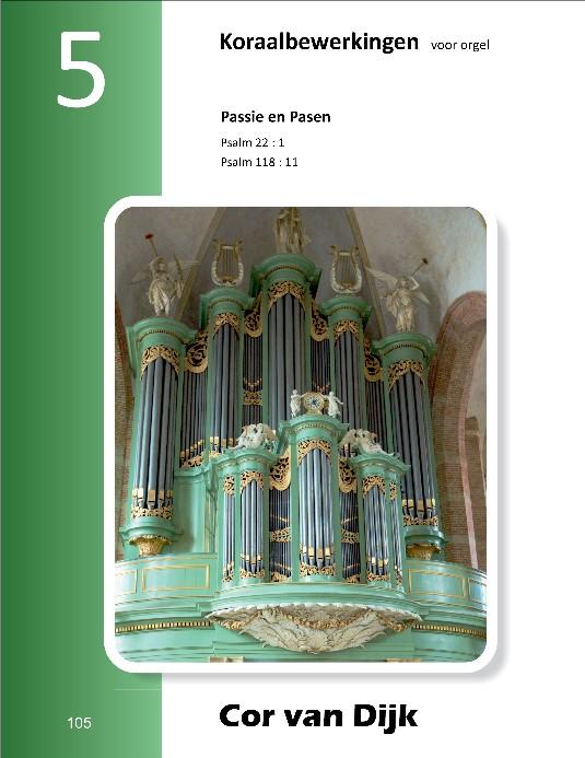 Cor van Dijk | Koraalbewerkingen voor orgel (deel 5) - noten