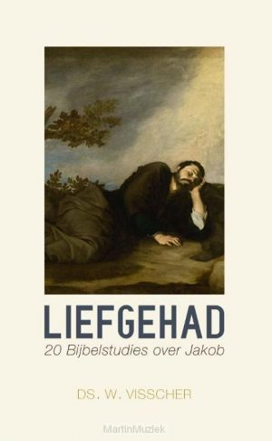 Ds. W. Visscher | Liefgehad (Bijbelstudies over Jakob)