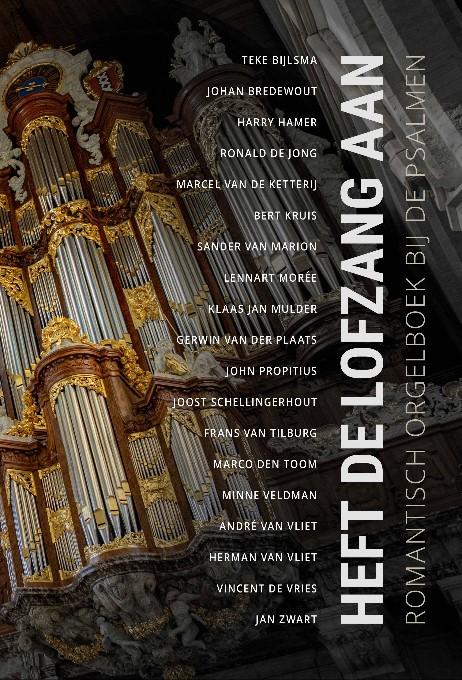 Heft de lofzang aan | Romantisch orgelboek bij de psalmen - noten