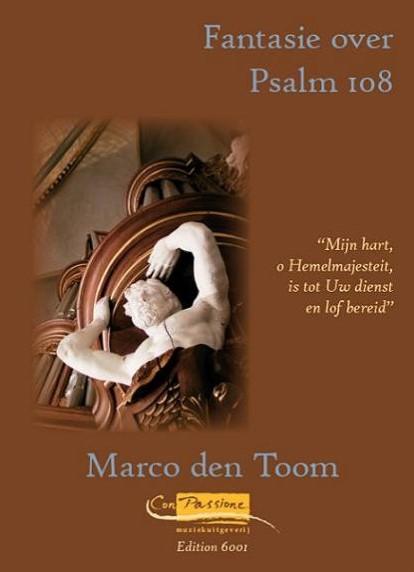 Marco den Toom - Fantasie over Psalm 108 - noten