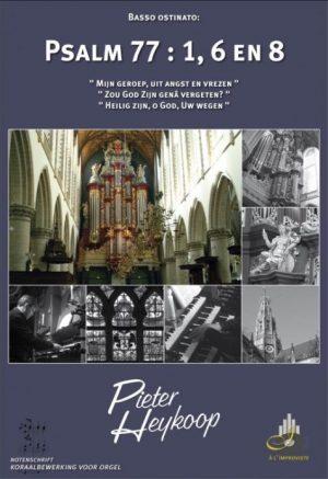 Pieter Heykoop   Psalm 77 vers 1, 6 en 8 - noten