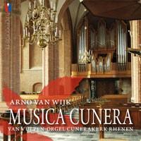 Arno van Wijk | Musica Cunera - Cunerakerk Rhenen
