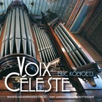 Eric Koevoets | Voix Céleste - Sint Lambertuskerk Rotterdam