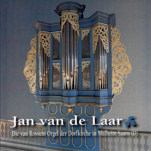 Jan van de Laar | van Rossum Orgel - Mülheim Saarn